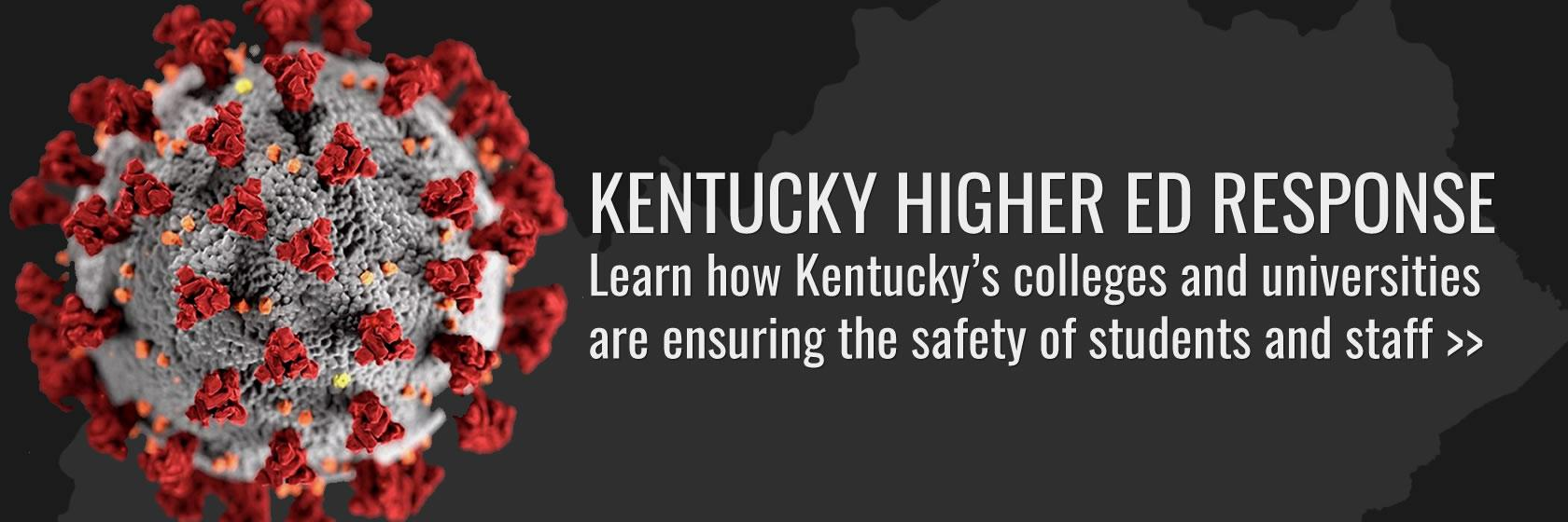 Learn how Kentucky's colleges and universities are handling COVID-19.