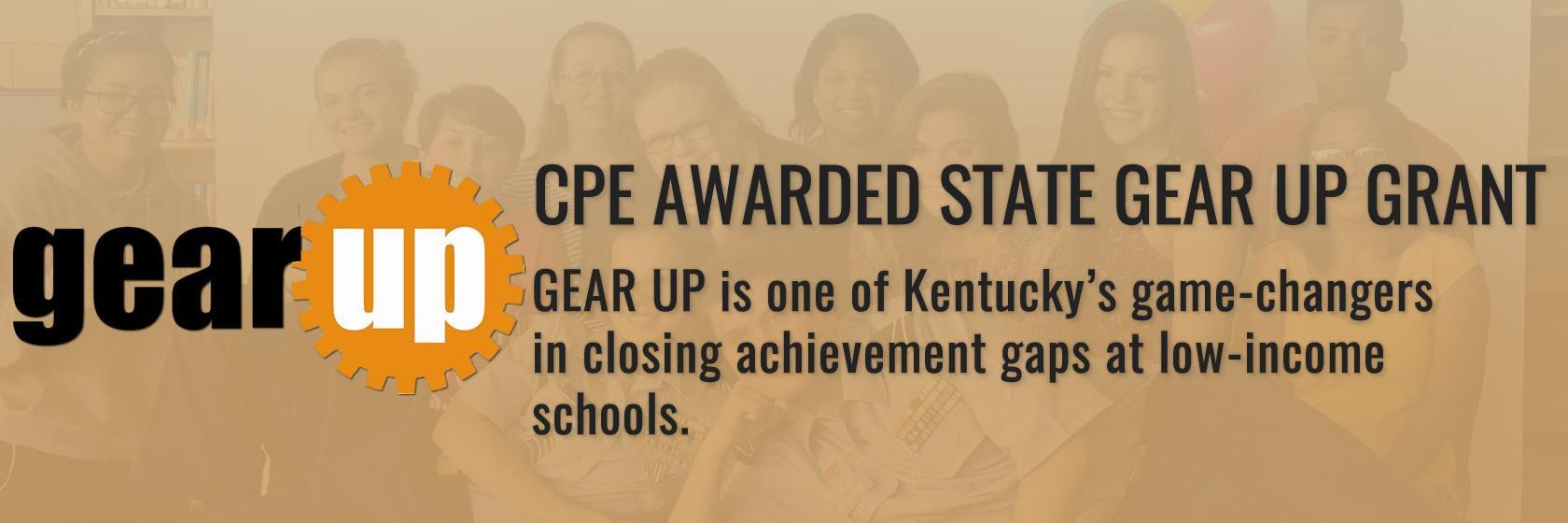 CPE wins GEAR UP grant award.