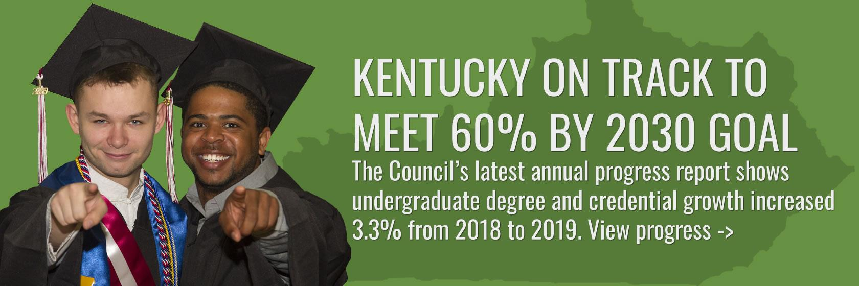 Learn about the progress Kentucky is making toward educational attainment.