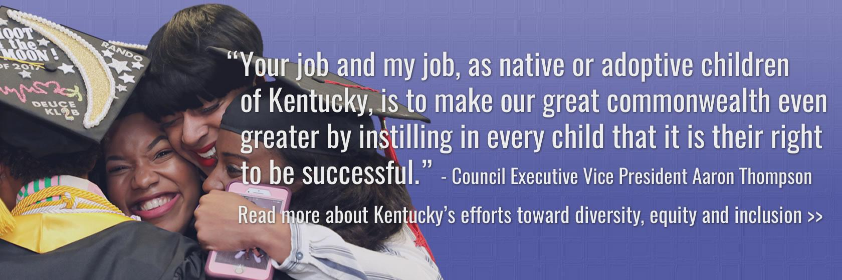 Read about Kentucky's efforts to expand diversity, equity and inclusion on campuses.