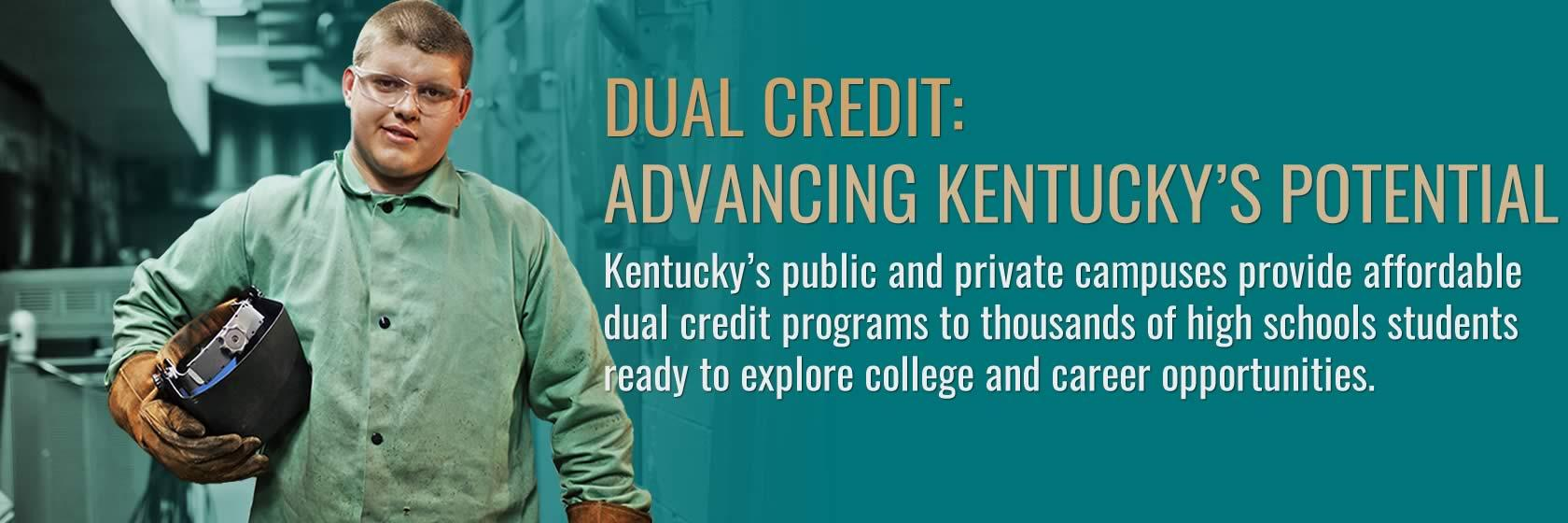 Learn more about Kentucky's dual credit programs.