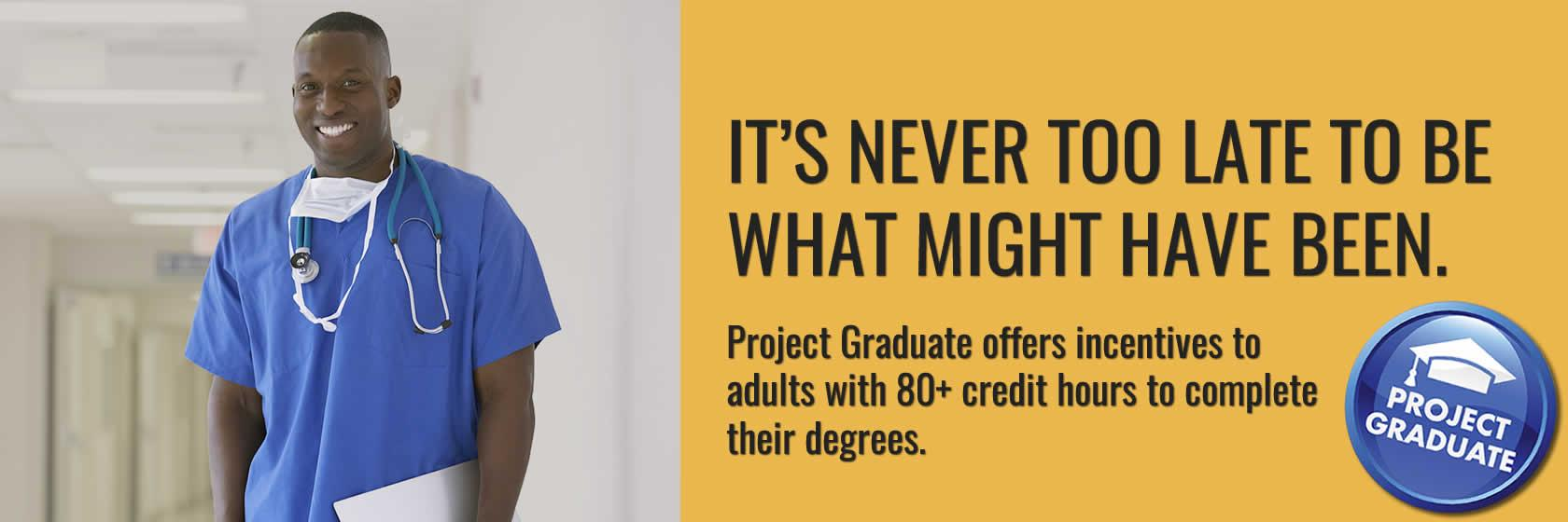 It's never too late to return to college. Learn about Kentucky's Project Graduate program for adults with 80+ credit hours.